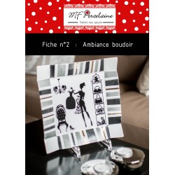 Fiche n°2 - Ambiance boudoir MFPorcelaine