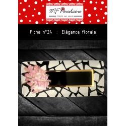 Fiche n°24 - Élégance florale
